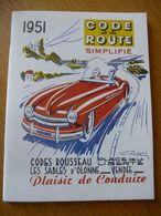 LE CODE DE LA ROUTE (Simplifié) - CODES ROUSSEAU - EDITION 1951 - Auto