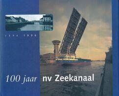 100 Jaar NV Zeekanaal 1896 -1996 - Bateaux