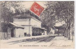 Vaucluse - Isle-sur-Sorgues - La Gare - L'Isle Sur Sorgue