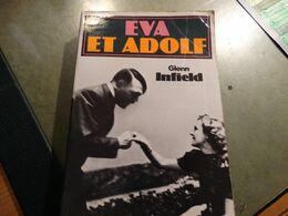 Eva Et Adolf Par Glenn Infield - 372 Pages - 1939-45