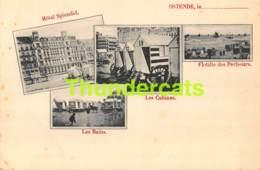 CPA OOSTENDE OSTENDE HOTEL SPLENDID FLOTILLE DES PECHEURS - Oostende