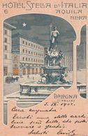 Cartolina - Postcard /    Viaggiata - Sent /  Bologna, Hotel Stella D'Italia E Aquila Nera. - Bologna