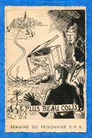 Semaine  Du  Prisonnier  , Le  Plus  Beau   Colis   .2 Scans  . - Weltkrieg 1939-45