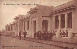 MAROC - MAZAGAN - Ecoles Françaises (Filles Et Garçons) - Autres