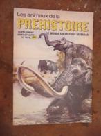 """Album Les Animaux De La Préhistoire """" Le Monde Fantastique De Rahan Supplément Pif Gadget  N° 1479 - 1973 - Pif Gadget"""