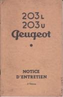 VP-GF.20-220 : NOTICE ENTRETIEN 203 L ET 203 U PEUGEOT. 44 PAGES - Voitures