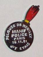 Pin's MANIF POLICE 16-11-91 PELOUSE DE REUILLY - Police