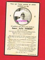 Image Pieuse ...Généalogie ... Soeur Julie THIBERT Hôpital Hospice De SABLÉ SUR SARTHE 1943 Avec Photo - Other