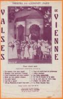 VALSES De VIENNE  Pour Chant SEUL     Juin 1946   Partition Avec   2 Feuilles      Théatre Du Chatelet Paris - Musica & Strumenti