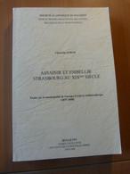 Assainir Et Embellir Strasbourg Au XIXème Siècle. Etude Sur La Municipalité De G. F. Schützenberger - 1901-1940