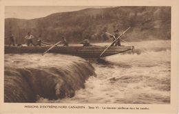 MISSIONS D'EXTREME NORD CANADIEN       LA  DESCENTE PERILLEUSE DANS LES RAPIDES - Missions
