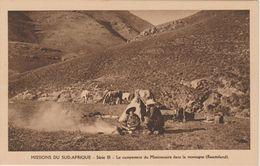 MISSIONS DU SUD AFRIQUE   LE CAMPEMENT DU MISSIONNAIRE EN  MONTAGNE  ( BASUTOLAND ) - Missions