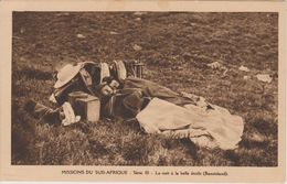 MISSIONS DU SUD AFRIQUE   LA NUIT A LA BELLE ETOILE   ( BASUTOLAND ) - Missionen