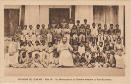 MISSIONS  DE CEYLAN  UN MISSIONNAIRE ET SA CONFRERIE ENFANTINE DU SAINT SACREMENT - Missie