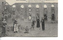 SAINT WALFROY - L'Ancienne Hotelerie Brulée Par Le Allemands - Otros Municipios