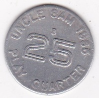 Jeton / Token  Uncle Sam 1965 Play Quarter 25 Cents, En Aluminium - Otros
