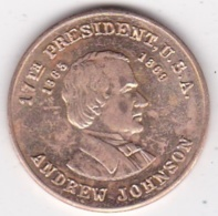 Jeton / Token . Andrew Johnson 7th US President (1865 - 1869) - Otros