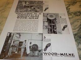 ANCIENNE PUBLICITE L USINE  SEMELLE WOOD-MILNE   1930 - Reclame