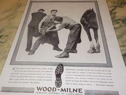ANCIENNE  PUBLICITE SEMELLE WOOD-MILNE FER AUX PIED 1930 - Reclame