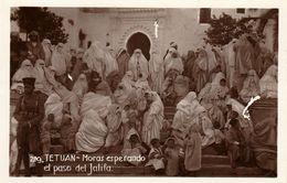 TETUAN (Tétouan - Maroc) - Moras Esperando El Paso Del Jalifa - Cpa Rare - Type Photo - Non écrite - Très Bon état - Autres
