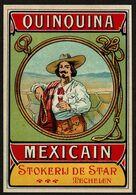 Grande étiquette - Lithographie Glacée - QUINQUINA MEXICAIN - Stokerij DE STAR - Mechelen - Voir Scan - Otros