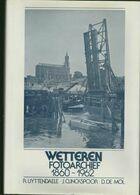 Boek Wetteren Fotoarchief 1860-1962 - Bücher, Zeitschriften, Comics