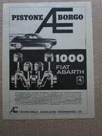 - ADVERTISING PUBBLICITA'  FIAT ABARTH 1000 / PISTONE BORGO - 1961 - Reclame