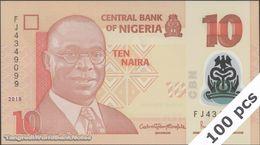 TWN - NIGERIA 39i2 - 10 Naira 2018 DEALERS LOT X 100 - Polymer - Prefix FJ UNC - Nigeria