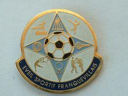 PIN'S EVEIL SPORTIF FRANQUEVILLAIS - FRANQUEVILLE ST PIERRE - BADMINTON - TENNIS DE TABLE - CHEVAL D'ARCON - Badminton
