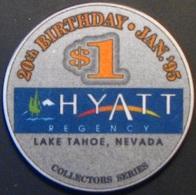 $1 Casino Chip. Hyatt Regency, Lake Tahoe, NV. N35. - Casino