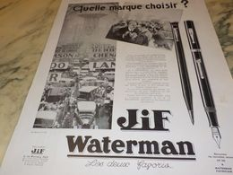 ANCIENNE PUBLICITE QUELLE MARQUE CHOISIR  WATERMAN 1930 - Autres Collections