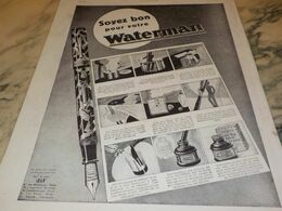 ANCIENNE PUBLICITE SOYEZ BON POUR VOTRE  WATERMAN 1930 - Altri