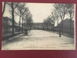 "FRANCE, FRANCIA,........."" FONTENAY - Le - COMTE ""..........Caserne D' Infanterie.... - Fontenay Le Comte"