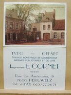 """Pu. 190. Imprimerie E. CORNET, Rue Des Américains, Péruwelz Avec Photo """"un Coin De La Petite Place"""" - Cartoncini Da Visita"""