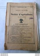 Bulletin De La Société D'agriculture De JOIGNY Année 1922 ( Attention En Mauvais état , Mais Bien Complet ) - Livres, BD, Revues
