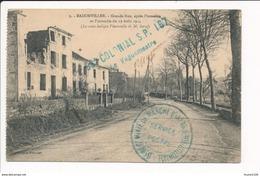 Carte De BADONVILLER  Grande Rue Après L'invasion ( Cachet Tampon Militaire 58e Régiment Colonial S.P. 167 ) - Frankreich