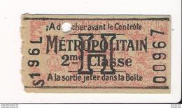 Ticket De Métro De Paris ( Métropolitain ) 2me Classe   Lettre H - Metropolitana