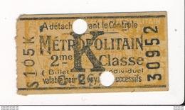 Ticket De Métro De Paris ( Métropolitain ) 2me Classe  Lettre K - Metropolitana