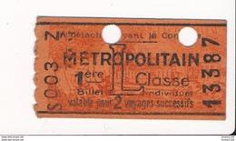 Ticket De Métro De Paris ( Métropolitain ) 1ère Classe  Lettre L - Metropolitana