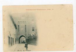 CPA: 01- CHATILLON-SUR-CHALARONNE - PORTE DE VILLARS - - Châtillon-sur-Chalaronne