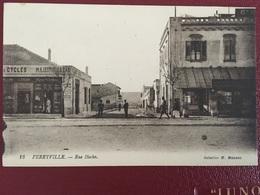 """TUNISIA ,........."""" FERRYVILLE """".......Rue Hoche - Tunisie"""