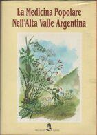 La Medicina Popolare Nell'Alta Valle Argentina -Sandro Oddo - Libri, Riviste, Fumetti