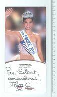 Flora COQUEREL - Miss France 2014...Signature...Autographe Véritable.....(Format 10 X 21 Cm) - Handtekening