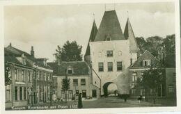 Kampen 1957; Koornmarkt Met Poort - Gelopen. (Uitgever?) - Kampen