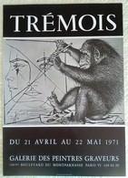 AFFICHE ANCIENNE ORIGINALE EXPOSITION TREMOIS Paris  6è Montparnasse 1971 - Manifesti