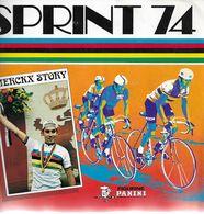 SPRINT 74 - FIGURINE PANINI - MERCKX STORY + Images D'équipes Diverses (voir Photos) - Cycling