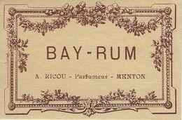 06 MENTON ETIQUETTE PARFUM BAY-RUM PARFUMEUR RICOU PUBLICITE ALPES MARITIMES - Etiquettes