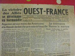 Journal Ouest-France N° 8 Du 15 Août 1944. Victoire Des Alliés En Normandie. Nantes Libérée Paulus Tito Churchill Hitler - Oorlog 1939-45