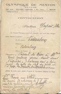 OLYMPIQUE DE MENTON .COVOCATION MATCH CONTRE VIDAUBAN . ENTRAINEZ VOUS A FAIRE PASSER LA BALLE DU PIED ... - Other