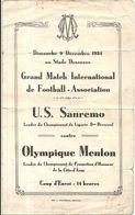 OLYMPIQUE DE MENTON .PROGRAMME MATCH INTERNATIONAL .CONTRE U.S SANREMO . 1934 - Other